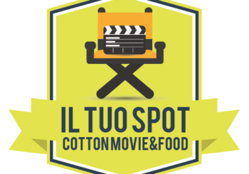 Il Tuo Spot per il Cotton Movie & Food | Video Contest
