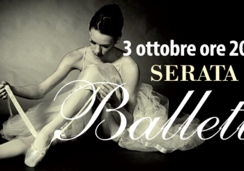 Serata di Balletto | Sabato 3 Ottobre alle ore 20:00 al Cotton Movie
