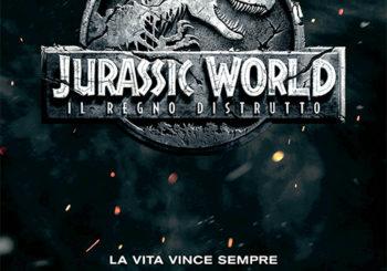 Jurassic World – Il Regno Distrutto |  dal 7 Giugno IN PRIMA VISIONE