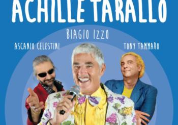 Achille Tarallo (con Biagio Izzo) – dal 25 Ottobre al Cotton Movie