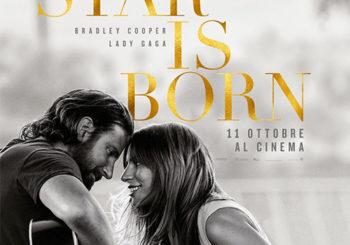 A star is born – Dall'11 Ottobre in Prima Visione