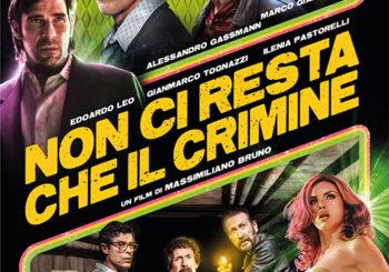 Non ci resta che il crimine | Dal 17 Gennaio al Cotton Movie